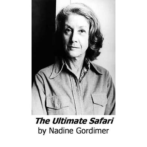 the ultimate safari by nadine gordimer