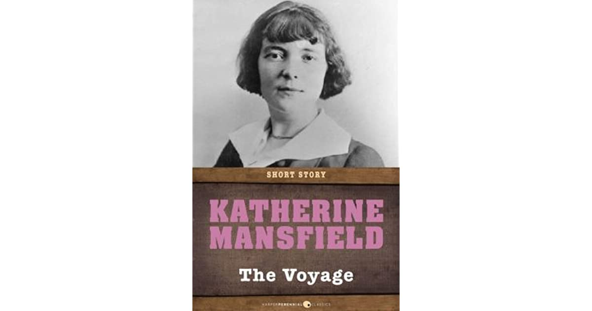 The Voyage Short Story By Katherine Mansfield