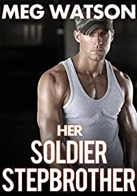 Her Soldier Stepbrother
