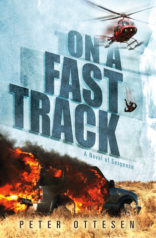 On a Fast Track: A Novel of Suspense