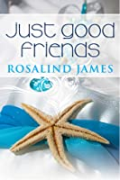 Just Good Friends (Escape to New Zealand #2)