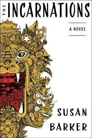 Read The Incarnations By Susan Barker