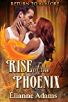 Rise of the Phoenix (Return to Avalore, #2)