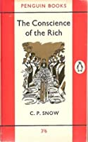 The Conscience of the Rich (Strangers and Brothers, #3)