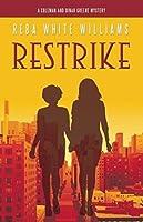 Restrike (Coleman and Dinah Greene Mysteries #1)