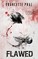 Flawed (The Butcher, #1)
