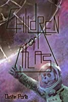 Children of Atlas (Atlas Cycle Book 1)