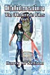 The McKenzie Files, Book 3: Obliteration