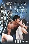 Viper's Defiant Mate (Sarafin Warriors, #2)