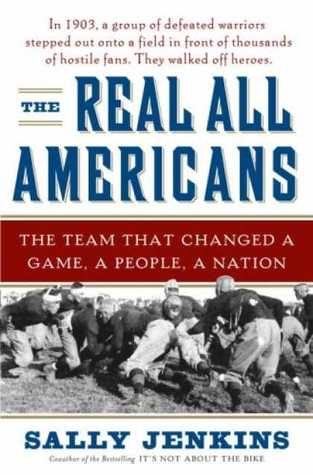 The Real All Americans: The Team That Changed a Game, a People, a Nation  pdf