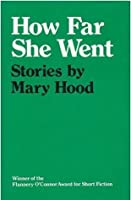 how far she went hood Rating and reviews for professor mary hood from lone star  by far the most amazing professor i  mrs hood is an amazing professor she use to teach high.