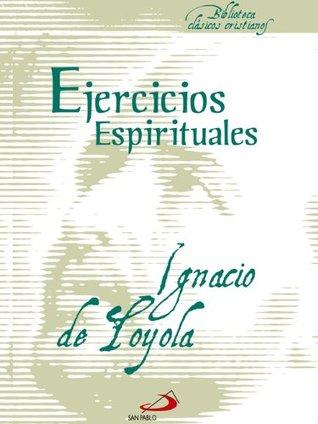 Ejercicios Espirituales by Ignatius of Loyola