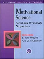 Motivational Science: Social and Personality Perspectives: Key Readings