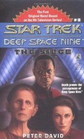 The Siege (Star Trek: Deep Space Nine, #2)