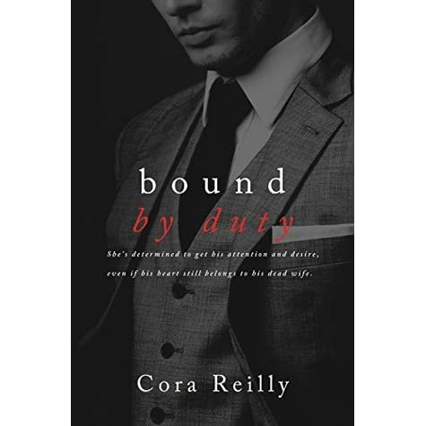 Bound by Duty (Born in Blood Mafia Chronicles, #2) by Cora Reilly