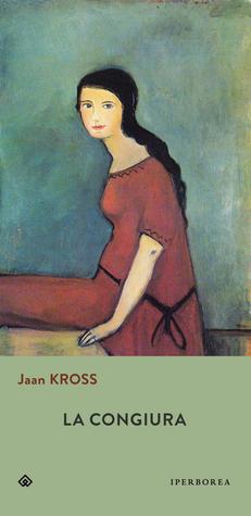 La congiura by Jaan Kross