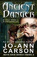Ancient Danger (Mata Hari, #3)