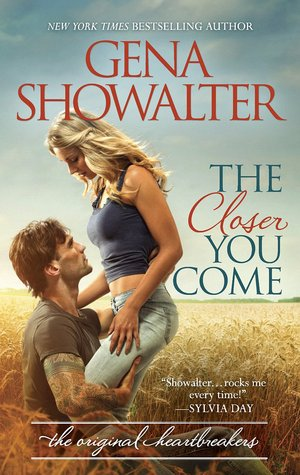 The Closer You Come (The Original Heartbreakers, #1)