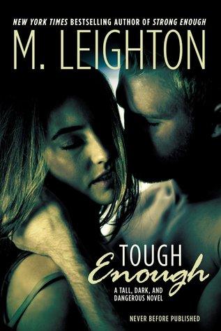 Tough Enough (Tall, Dark, and Dangerous, #2)