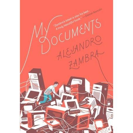 Mis Documentos Alejandro Zambra Ebook