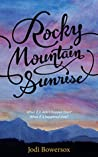 Rocky Mountain Sunrise (The Rocky Mountain Series #2)