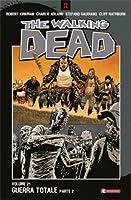 The Walking Dead, Vol. 21: Guerra totale Parte 2