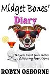 Midget Bones' Diary by Robyn Osborne