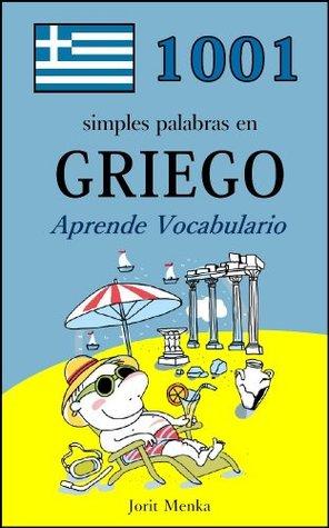 1001 simples palabras en Griego (Aprende Vocabulario nº 12)