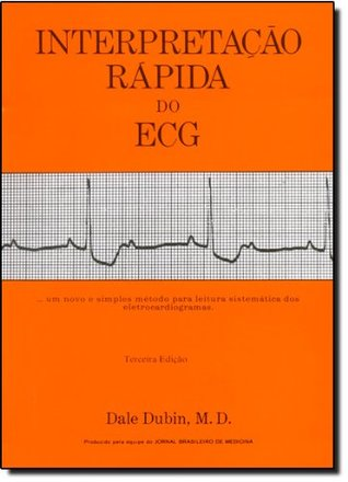 dale dubin rapid interpretation of ekgs