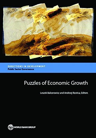 Puzzles of Economic Growth (Directions in Development)