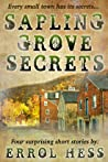 Sapling Grove Secrets