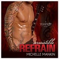 Irresistible Refrain (Tempest, #1; Black Cat Records, #4)