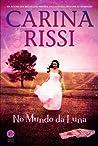 No Mundo da Luna by Carina Rissi