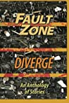 Fault Zone: Diverge: An Anthology of Stories by the San Francisco/Peninsula Writers Club