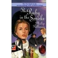 The Ruby in the Smoke (Sally L...