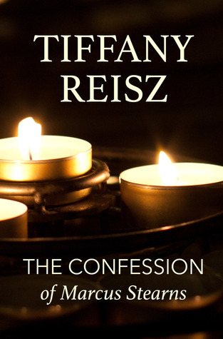 The Confession of Marcus Stearns (The Original Sinners, #8.1)