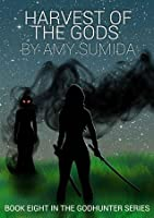 Harvest of the Gods (The Godhunter, #8)