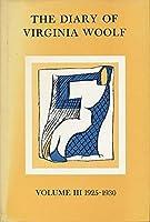 The Diary of Virginia Woolf, Volume III: 1925-1930