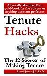 Tenure hacks