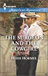 The Surgeon and the Cowgirl (Angel Crossing, Arizona, #1)