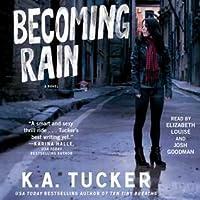 Becoming Rain (Burying Water #2)