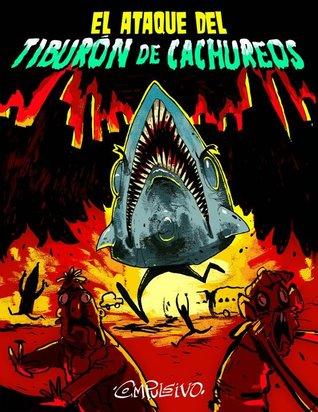 El ataque del Tiburón de Cachureos