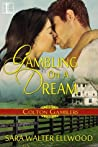 Gambling on a Dream (Colton Gamblers, #3)