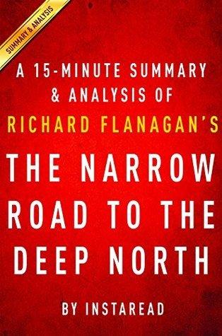 The Narrow Road to the Deep North by Flanagan Richard