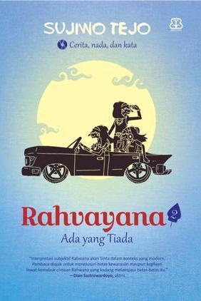 Rahvayana 2 Ada Yang Tiada By Sujiwo Tejo