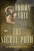 The Secret Path (The Spirit Path #2)