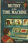Mutiny in the Time Machine (A Boys' Life Library Book)