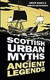Scottish Urban Myths and Ancient Legends (Urban Legends)