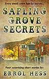 Sapling Grove Secrets: Four Surprising Short Stories
