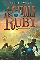 A Riddle in Ruby (A Riddle in Ruby, #1)